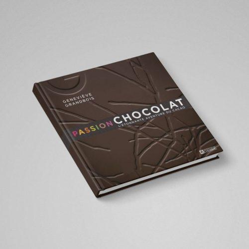 Livre Passion Chocolat, , Chocolats Geneviève Grandbois